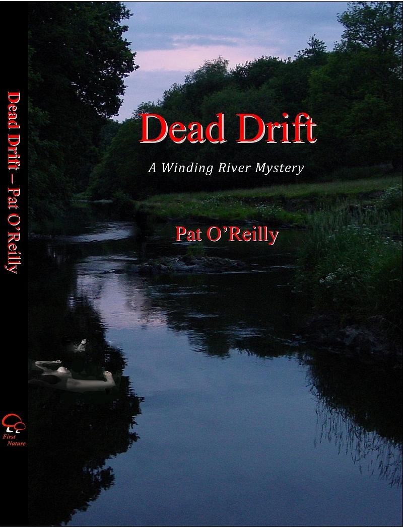 Dead Drift - a novel by Pat O'Reilly